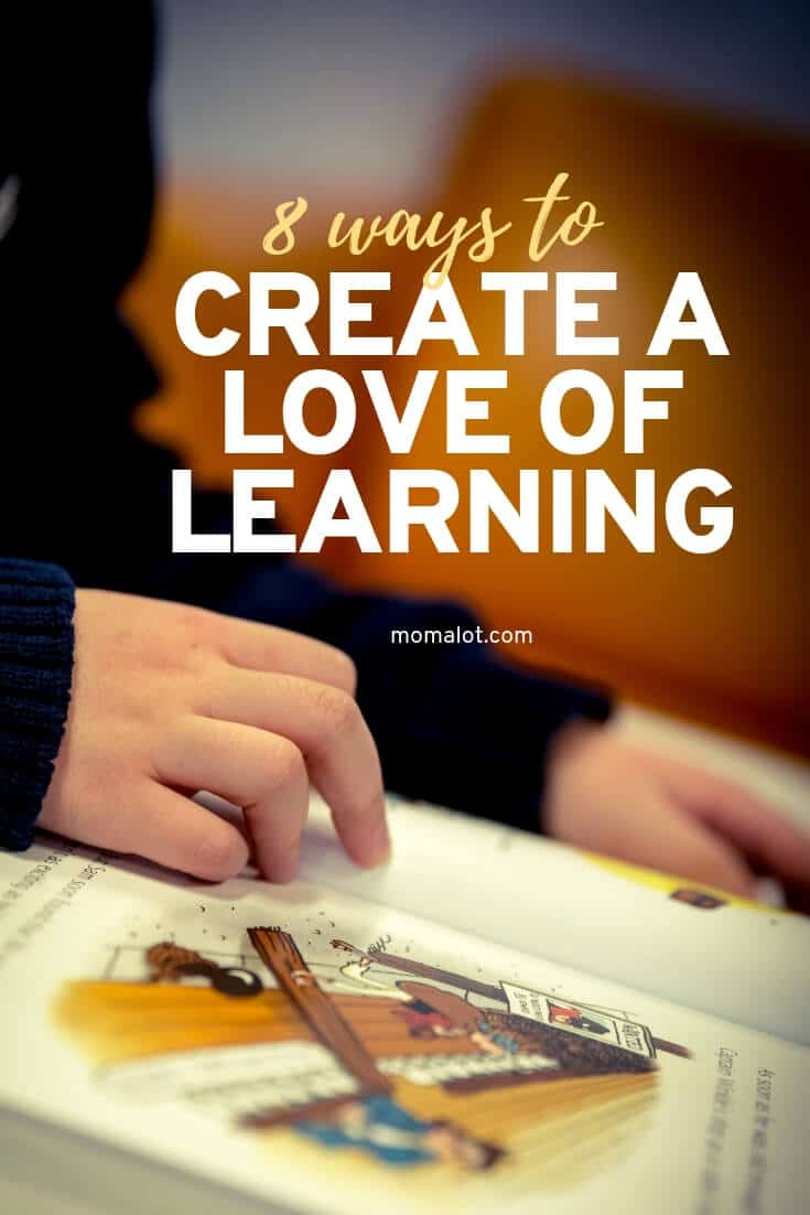 8 Ways to Create a Love of Learning in Your Children from a Young Age