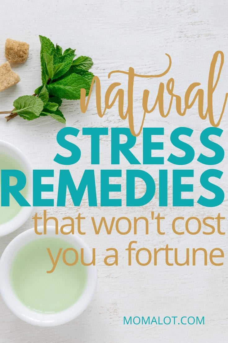 Natural Stress remedies that won't cost you a fortune